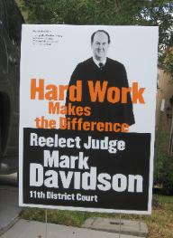 Judge Mark Davidson Campaign Yard Sign with Photo 2008 Judicial Elections Harris County Texas