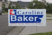 Judge Caroline Baker 2008 Judicial Campaign Poster 151st District Court Harris County TX